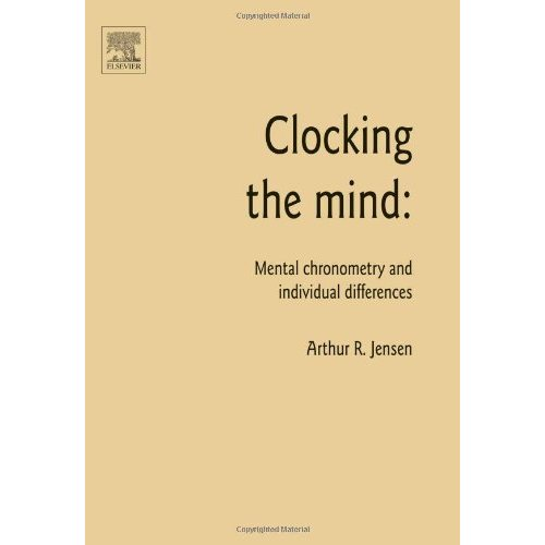 Clocking the mind chronometry IQ Jensen