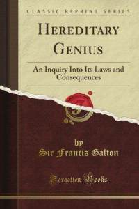 Hereditary genius Galton
