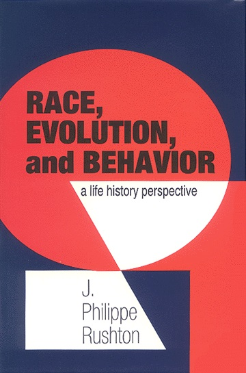 Race, Evolution and Behavior Rushton